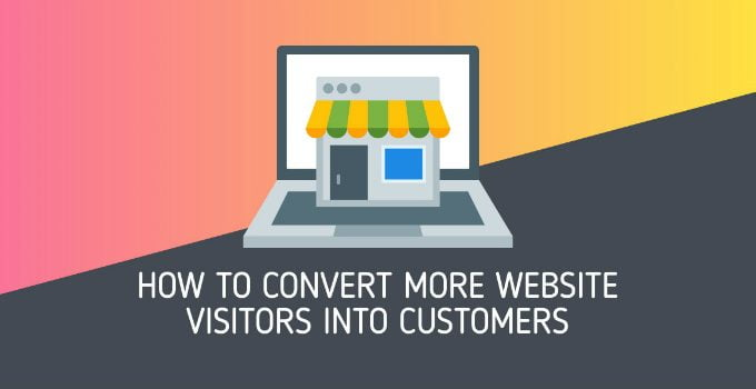 How to convert more website visitors into customers