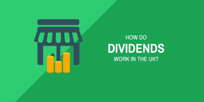 How Do Dividends Work In The UK?