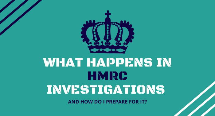 What Happens In HMRC Investigations And How Do I Prepare For It?
