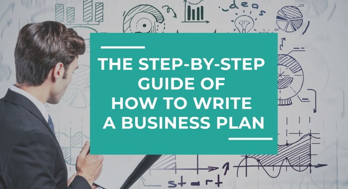How To Write A Business Plan: Step-By-Step Guide
