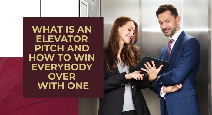 What Is An Elevator Pitch And How To Win Everybody Over With One