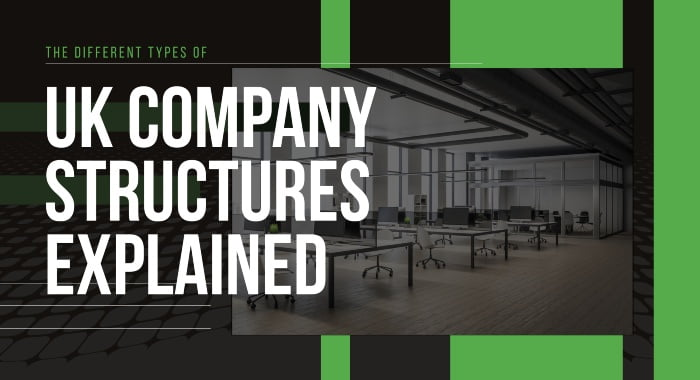 The Different Types Of UK Company Structures Explained