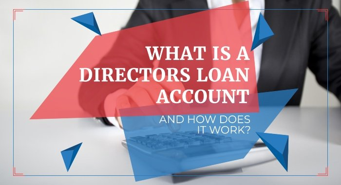 What Is A Directors Loan Account