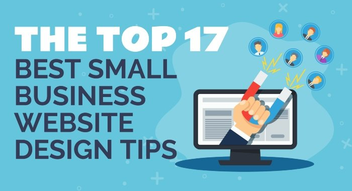 The Top 17 Best Small Business Website Design Tips